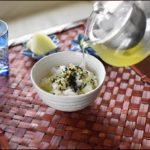 【きょうの料理】冷やし茶漬けの作り方を紹介!本多京子先生のレシピ